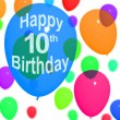 Multicolored Balloons For Celebrating A 10th or Tenth Birthday — Stock Photo