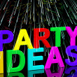 Party Ideas Words Showing Birthday Or Anniversary Celebration Su — Stock Photo
