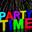 Party Time Word With Fireworks Showing Clubbing Nightlife Or Dis — Stock Photo
