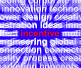 Incentive Word Meaning Bonus Enticement Or Coercing — Stock Photo