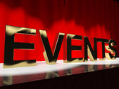 Events Word On Stage Showing Agenda Concerts Festivals And Parti — Stock Photo