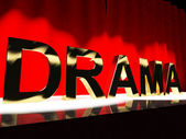 Drama Word On Stage Representing Broadway The West End And Actin — Stock Photo