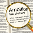Ambition Definition Magnifier Showing Aspirations Motivation And — Stock Photo