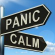 Panic Or Calm Signpost Showing Chaos Relaxation And Rest - Stock Photo