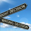 Stock Photo: Right Or Wrong Decision Signpost Showing Confusion Outcome And C