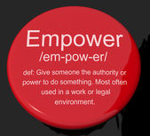 Empower Definition Button Showing Authority Or Power Given To Do — Stock Photo
