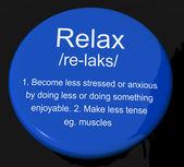 расслабьтесь определение кнопку показать меньше стресса и напряженной — Стоковое фото