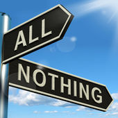 All Or Nothing Signpost Meaning Full Entire Or Zero — Stock Photo