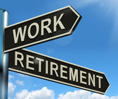 Work Or Retire Signpost Showing Choice Of Working Or Retirement — Stock Photo
