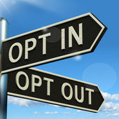 Opt In And Out Signpost Showing Decision To Subscribe Or Agree — Stock Photo
