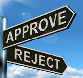 Approve Reject Signpost Showing Decision To Accept Or Decline — Stock Photo