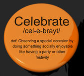 Celebrate Definition Button Showing Party Festivity Or Event — Stock Photo