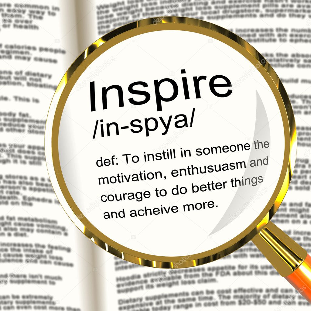 Inspire Definition Magnifier Shows Motivation Encouragement And Inspiration  Stock Photo #10584327
