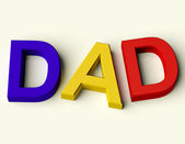 Kids Letters Spelling Dad As Symbol for Fatherhood And Parenting — Stock Photo