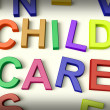 Child Care Written In Kids Letters - Stock Photo