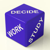 Decide Work Study Dice Showing Career Choices — Stock Photo