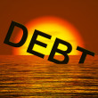 Stock Photo: Debt Word Sinking Showing Bankruptcy Poverty And Being Broke