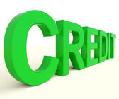 Credit Word As Symbol For Financial Loan — Stock Photo
