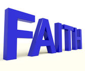 Faith Word Showing Spiritual Belief Or Trust — Stock Photo