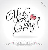 'Kiss Me' hand lettering (vector) — Vettoriale Stock