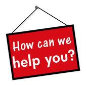 Comment pouvons-nous vous aider signer — Photo