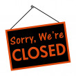 Sorry we are closed sign — Stock Photo