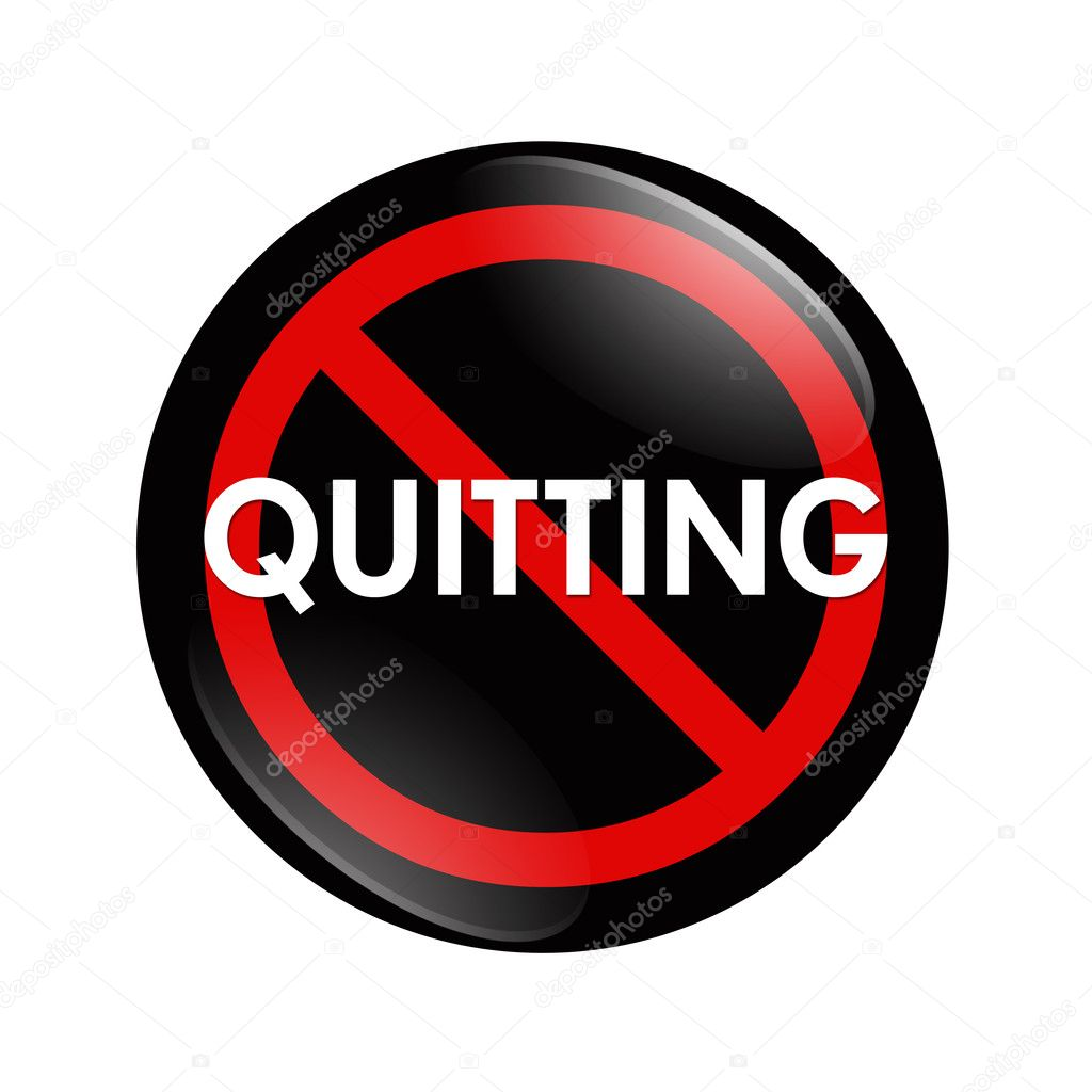 A black, white and red  button with word quitting isolated on a white background, No Quitting button — Foto Stock #9728785
