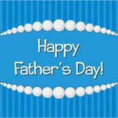 Heureuse fête des pères! — Vecteur
