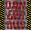 Dangerous background — Vector de stock #8913896
