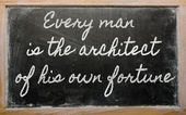 Expression - Every man is the architect of his own fortune - wr — Stock Photo