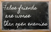 Expression - False friends are worse than open enemies - written — Stock Photo