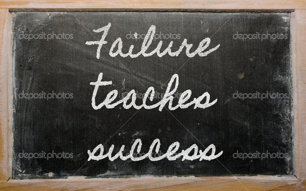 Handwriting blackboard writings - Failure teaches success — Stock Photo #10493863