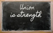 Expression - Union is strength - written on a school blackboard — Stock Photo