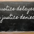 Expression -  Justice delayed is justice denied - It takes all s — Foto de Stock