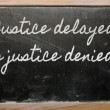Stock Photo: Expression - Justice delayed is justice denied - It takes all s