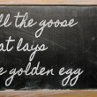 Expression -  Kill the goose that lays the golden egg — Stok fotoğraf