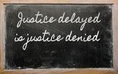 式 - 正義の遅延は正義が拒否されました - それはすべての s — ストック写真