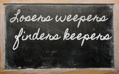 Expression - Losers weepers, finders keepers — Stok fotoğraf