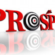 Prosper target — Stock Photo