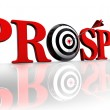 Stock Photo: Prosper target