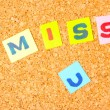 Cork board with i miss you — Stock Photo