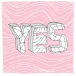 Abstract yes background — Stock Vector