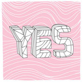 Abstract yes background — Vector de stock