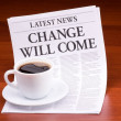 The newspaper LATEST NEWS with the headline CHANGE WILL COME — Stock Photo