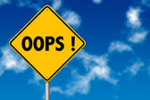 Oops Sign — Stock Photo