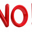 "3d Red text "" No!"" - Stock Photo"