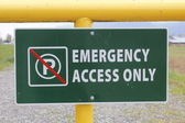 Emergency Access Only Signage — Stock Photo