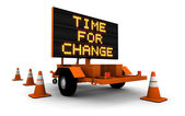 Time for Change - Construction Sign Message — Stock Photo