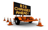 Big Changes - Construction Sign Message — Stock Photo