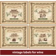 Vintage Labels for Wine — Stock Vector